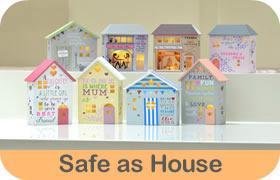 Safe as House